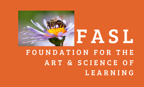 Foundation for the Art and Science of Learning (FASL)